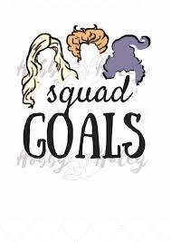 hocus pocus squad goals halloween silhouette digital download svg