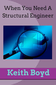 contact keith boyd at 913 491 6909 when you need a structural