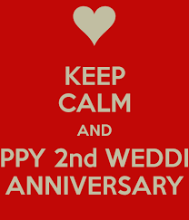 2nd wedding anniversary keep calm and happy 2nd wedding anniversary poster a keep calm o