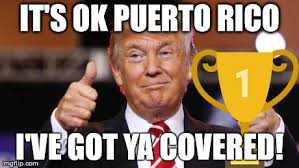Puerto Rican Memes - image tagged in puerto rico this is where i d put my trophy if i had