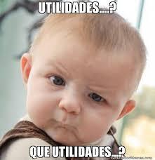 imagenes de utilidades memes utilidades que utilidades meme de bebe esceptico
