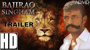 film hindi lion bajirao singham 2016 official trailer kishore dhruvva