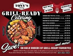 grill ready catering tonys meats