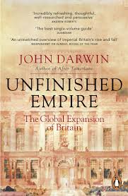 unfinished empire the global expansion of britain amazon co uk