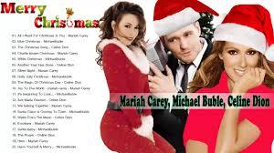 mariah carey michael buble celine dion merry christmas songs