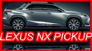 lexus truck nx making of lexus nx pickup youtube