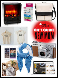 best gifts for the new mom well rounded ny