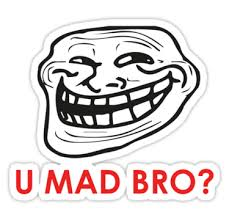 Mad Bro Meme - u mad bro png transparent images png all