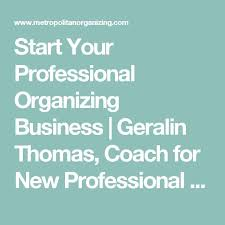 Organizing Business Best 25 Professional Organizers Ideas On Pinterest Moving Home