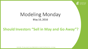 examining sell in may and go away financial modeling in excel