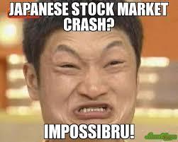 Meme In Japanese - japanese stock market crash impossibru memes pinterest