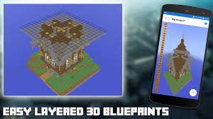 Minecraft House Blueprints Layer By Layer by 3d Blueprints For Minecraft Android Apps On Google Play