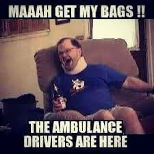 Ambulance Driver Meme - pin by jennifer slagle on paramedic humor pinterest humor