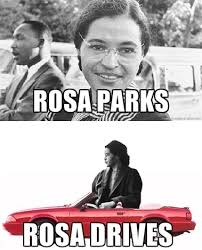 Rosa Parks Meme - rosa parks funny