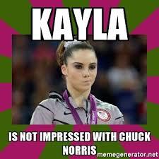 Chuck Norris Meme Generator - kayla is not impressed with chuck norris kayla maroney meme