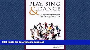 ebook online play sing dance an introduction to orff schulwerk