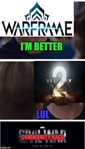 Warframe Memes - destiny vs warframe imgflip