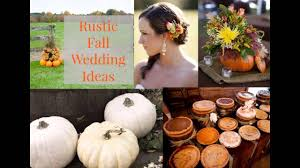 rustic fall wedding decorations ideas youtube