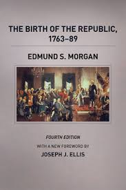 the birth of the republic 1763 89 fourth edition ellis