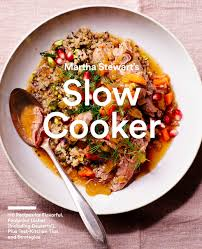 martha stewart u0027s slow cooker 110 recipes for flavorful foolproof
