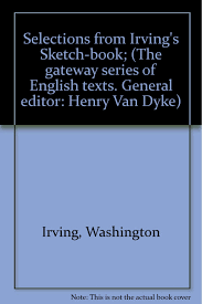 buy selections from irving u0026 39 s sketch book the gateway series
