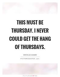 thursday quotes and images simple thursday quotes thursday sayings