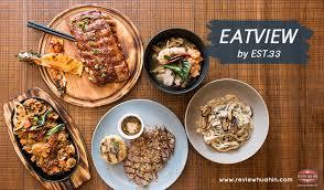 cuisine est eatview by est 33 ร ว วห วห น review hua hin