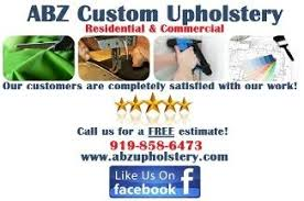 Upholstery Raleigh Nc Abz Custom Upholstery In Raleigh Nc 27603 Citysearch