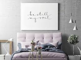 home decor walls art on walls home decorating lovely be still my soul print home