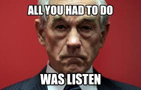 Paul Meme - image 300591 ron paul know your meme