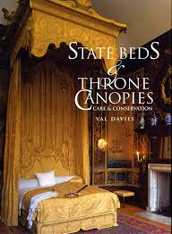 book review state beds and throne canopies care and conservation
