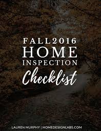Checklist For Home Inspection Printable by Home Design Labs Hey Guys I Made My Most Recent Fall Home