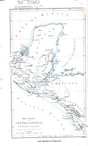 Black And White Map Of Central America by Page Incidents Of Travel In Central America Chiapas And Yucatan