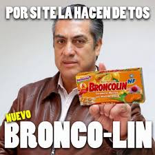 Bronco Meme - regios felices por candidatura presidencial del bronco por lo