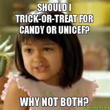Trick Or Treat Meme - trick or treat meme 28 images trick or treat meme gif memes