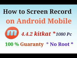how to root android 4 4 2 how to screen record on 4 4 2 kitkat android mobile samsung no