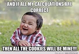 Mine Meme - all the cookies will be mine