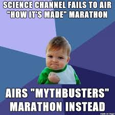 Labor Day Meme - science channel screwed up the labor day marathon meme guy