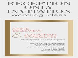 wedding reception invitation wording after ceremony wedding reception invitation wording after ceremony