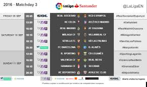 la liga table 2015 16 the kickoff times for matchday 3 of laliga santander 2016 17 news