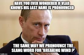 How Is Meme Pronounced - putin putim imgflip