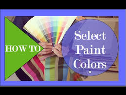 how to select paint colors interior design youtube