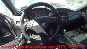 parting out 2004 bmw 530i stock 6167bk tls auto recycling