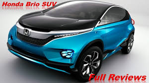 mobil honda sport honda brio 2017 latest launching in suv youtube