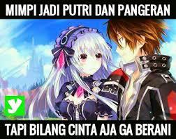 Meme Anime Indonesia - meme anime terbaru keren lucu romantis yudanesia