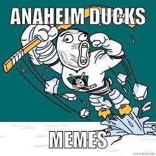 Anaheim Ducks Memes - anaheim ducks memes nhlducksmemes twitter
