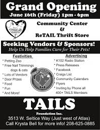 Seeking Opening Tails Thrift Store Grand Opening Seeking Vendors 06 16 2017 Coeur