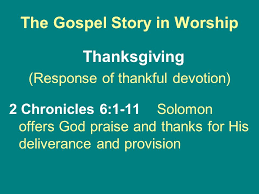 thanksgiving offers the gospel story in worship adoration confession assurance