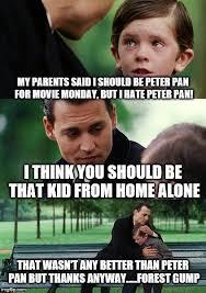 Peter Pan Meme - finding neverland meme imgflip