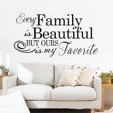 Beautiful Wall Stickers by Every Family Is Beautiful Wall Quote Decal Stickers Wall Stickers